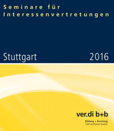Seminare für Interessenvertretungen 2016 in Stuttgart