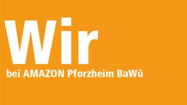 WIR bei Amazon Pforzheim