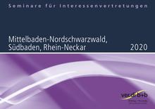 Seminare für Interessenvertretungen 2020 in Mittelbaden-Nordschwarzwald, Südbaden und Rhein-Neckar