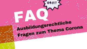 FAQ: Ausbildungsrechtliche Fragen