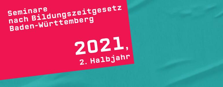 Bildungsprogramm 2021 (02. Halbjahr 2021)